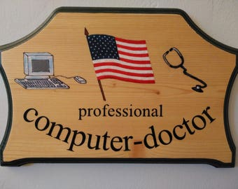 Computer doctor Wood Plaque - Home decor Computer specialist