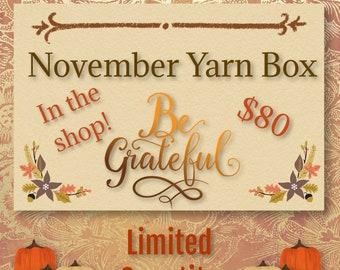 November Yarn Box | Be Grateful | Yarn And Goodies