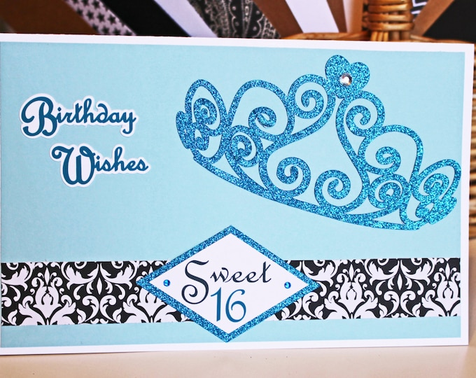 Custom, Sweet 16, Quinceanera, Handmade Birthday Card, Tiara Card, Glitter and Bling, 15th Birthday, 16th Birthday, Princess Card, Sixteen
