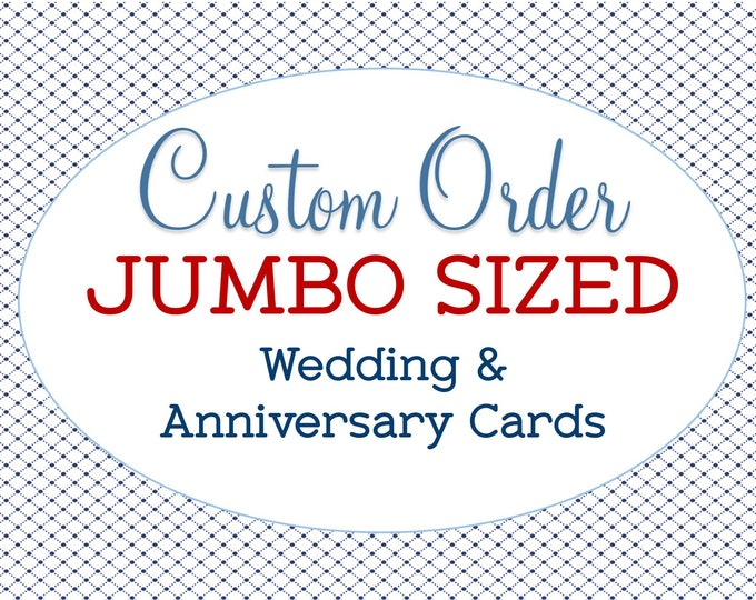 Custom Jumbo Sized Wedding Card, Extra Large, Bridal Shower Gift, A4 Greeting, Personalized, Anniversary, Super Sized, Engagement Congrats