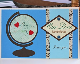 Our Love is Worth the Wait Globe Card with Connected Hearts - Miss you, Long Distance Relationship, Deployment, Work Travel