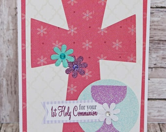 First Holy Communion, 1st Communion, Handmade Greeting Card, Religious Sacrament, Young Lady, Little Girl, Pink Cross, Eucharist Chalice