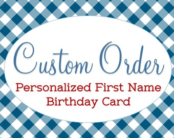 Personalized Birthday Card, Customized First Name, Made to Order, Any Style Pattern Font Color Age Gender, Handmade Greeting, Unique Gift