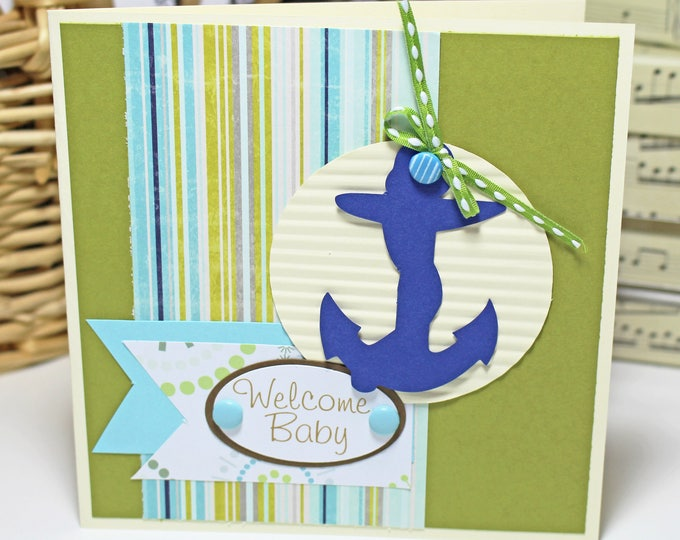 Welcome Baby Anchor Card, Nautical Baby Card, Nautical Baby Shower, Handmade Card, Newborn Card, Anchor Card, Baby Shower, Baby Boy, Sailor