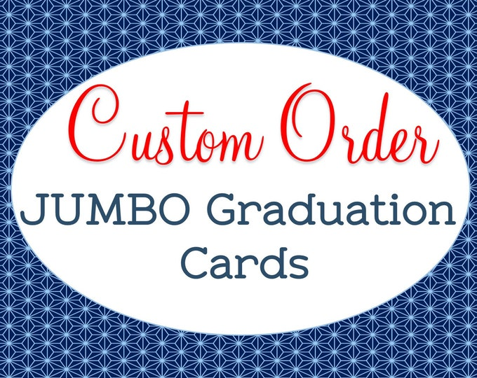 Custom Made, Jumbo Graduation Card, High School Graduation, College Graduation, A4 Greeting Card, Personalized Gift, Extra Large Congrats