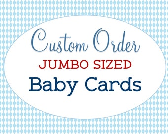 Custom Jumbo Sized Baby Card, Extra Large, Baby Shower, Unique Gift, A4 Greeting, Personalized, New Baby, Super Sized, Newborn Congrats Card