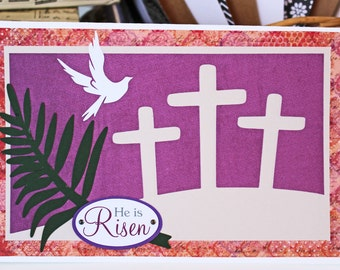 He is Risen Easter Card, Handmade Easter Card, Christian Holiday, Three Crosses, Good Friday, Easter Sunday, Palm, Dove, Jesus Christ Cross