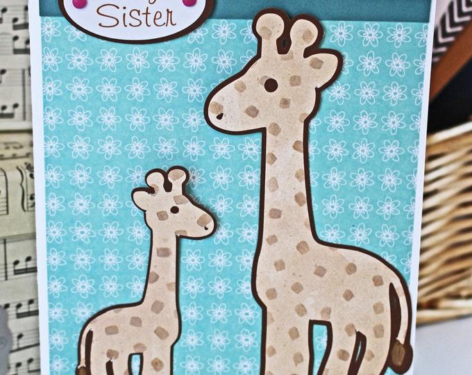 Big Sister Card, Sibling Card, Giraffe Card, Baby Shower Card, Handmade Card, New Sibling Card, New Sister Card, Giraffe Baby Card, Safari