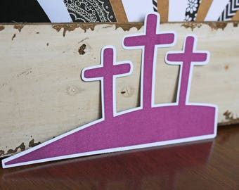 Easter Crosses Die Cut, Easter Die Cut, Cross Die Cut, Die Cut, Easter, Scrapbook, 3 Crosses, He is Risen, Religious, Cross, Jesus, Risen
