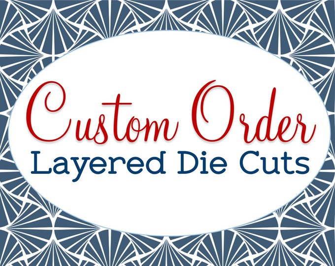 Custom Made, Die Cut Set, Designed from Scratch, Unique Scrapbook Embellishments, Just for You, Any Occasion, Any Theme, Kids Teens Adults