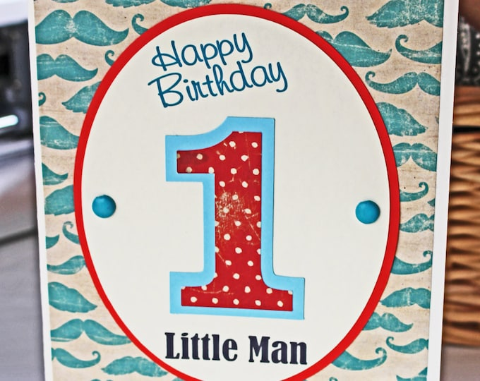 Custom, Little, Man, Mustache, Handmade, Birthday, Card, 1st, 2nd, 3rd, 4th, 5th, Boy, Stache, Son, Toddler, Baby, Kid, Nephew, Personalized