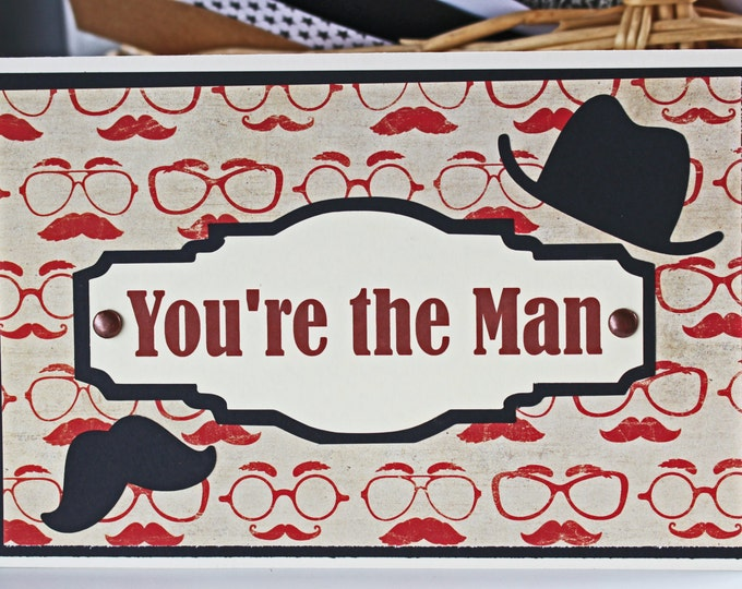 You're the Man Mustache Card, Father's Day Card, Birthday Card, Mustache Card, Promotion, Handmade Card, Retirement, Husband, Dad, Greeting