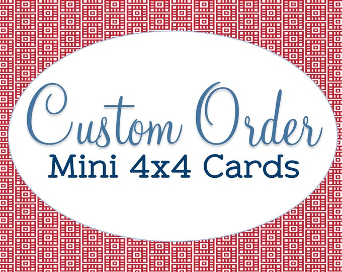 """Customize Any Card in my Shop, Handmade 4""""x4"""" Note Cards, Blank Stationary, Custom Mini Note Cards, Any Occasion, Hanging or with Envelope"""