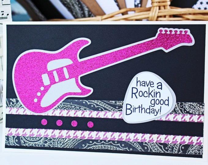 Pink Guitar Birthday Card, Feminine Electric Guitar, Rock n Roll Birthday, Handmade Music Card, Glitter Bling, Rocker Chick, Female Musician
