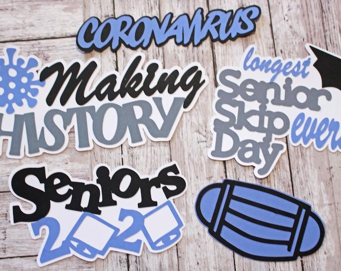 2020 Senior Year, Custom Colors, High School Die Cuts, Embellishment, Coronavirus Quarantine, Covid 19, Pandemic Scrapbook, Making History