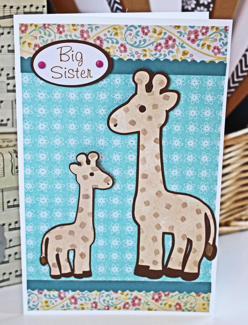 Big Sister Card Sibling Card Giraffe Card Baby Shower Card image 0