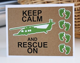 Keep Calm and Rescue On - HH60 Pavehawk, Green Feet, USAF Combat Rescue, TOML- Customizable