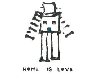 Home is Love, a digital print