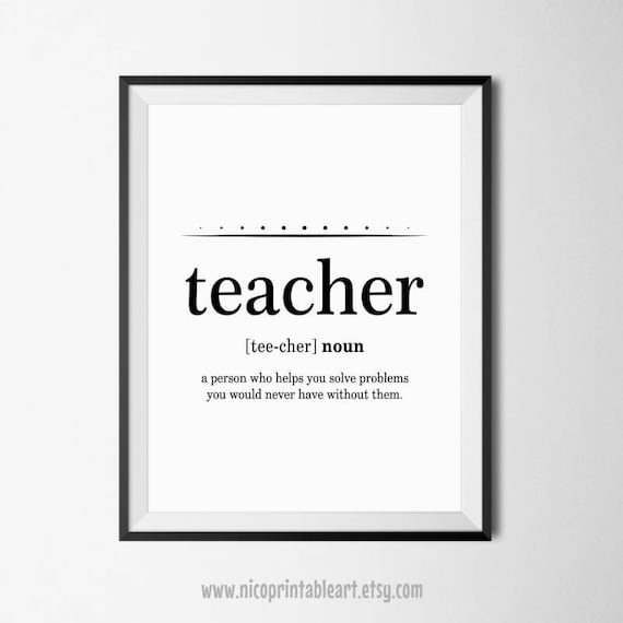 Teacher Quote Art, Teacher Quotes, Funny Teacher Gift, Teacher Wall Art,  Teacher Poster, Definition Teacher, Teacher Prints, Teacher Quote