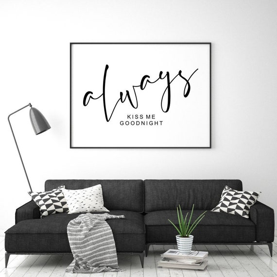Always Kiss Me Goodnight Printable, Bedroom Quote Art, Couple Printable,  Above Bed Quote, Bedroom Prints, Above Bed Print, Love Wall Quotes