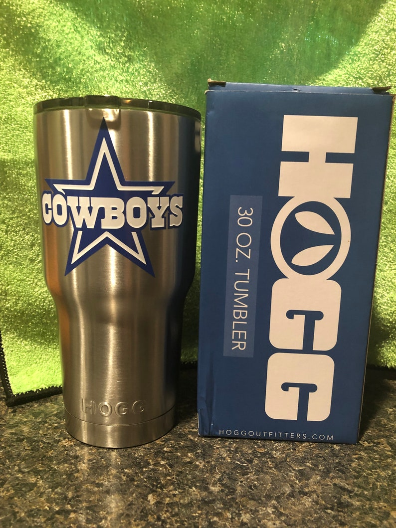 30oz HOGG tumbler with lid and Dallas cowboys decal these