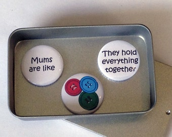 Mothers Day / Magnet Gift Set / Mums are like Buttons / Mum Gift / Mom Gift / Card Alternative / Handmade / Keepsake Gift