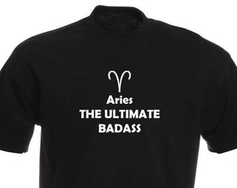 Funny T-Shirt, Aries Zodiac Badass, Unisex, Black and White Options