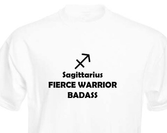 Funny T-Shirt, Sagittarius Zodiac Badass, Unisex, Black and White Options