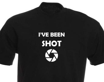 Funny T-Shirt, I've Been Shot, Unisex, Black and White Options