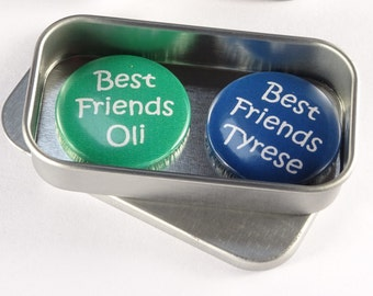 Best Friends Themed Magnet Set. 2 x 25mm magnets complete with gift tin. Perfect Stocking Filler, Fun gift, Handmade, Custom Options