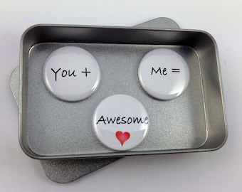 Valentine, Fun Love Gift, 'You + Me = Awesome' Magnet Gift Set with Gift Tin, Handmade, Keepsake