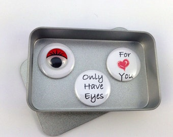 Valentines, Love Gifts, I Only Have Eyes For You Magnet Gift Set, Cute Gift, Keepsake