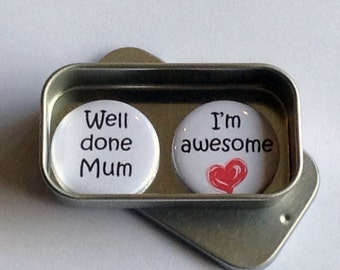 Mothers Day / Magnet Gift Set / Well Done Mum, I'm Awesome / Mum Gift / Mom Gift / Card Alternative / Handmade / Keepsake