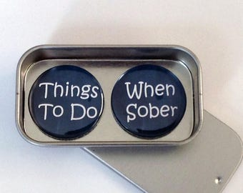 Fun Alcohol Inspired Gift Magnet Gift Set with Gift Tin, Things To Do When Sober, Handmade, Keepsake, Momento, Gift for Her