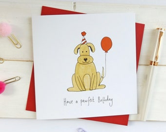 Funny dog birthday card. 'Have a pawfect Birthday'. Dog card. Dog Birthday card. Funny Birthday card.