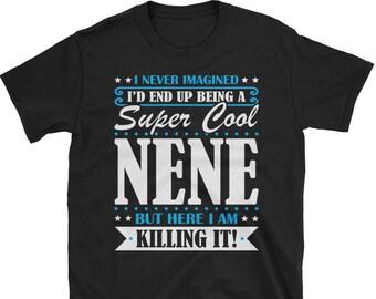 Nene Shirt, Nene Gifts, Nene, Super Cool Nene, Gifts For Nene, Nene Tshirt, Funny Gift For Nene, Nene Gift, Nene To Be Gifts, Nene Present