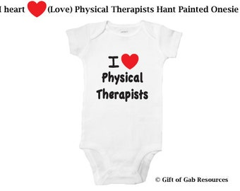 I heart love physical therapist hand painted onesie PT, OT, SLP, therapist, iheart, Therapist, NonToxic ink, nurses, special ed, doctors