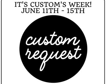 Custom Request Of Your Choice - Customs Week At PerfectStylishCuts, ONLY June 11th-15th, SVG Files, Eps, DXF, Png, Cricut Files, Cameo Files