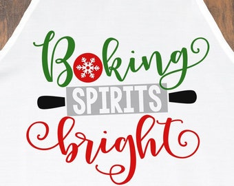 Baking Spirits Bright Svg, Christmas Svg, Holiday Baking Svg, Cookies, Christmas Baking Svg, Bake, Gingerbread Svg, Svg, Eps, Png, Dxf