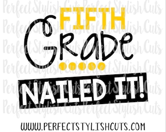 Nailed It Third Grade Svg Dxf Eps Png Files For Cutting Etsy