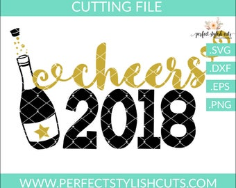 Happy New Year Svg Champagne Cheers 2018 Cut File New Etsy
