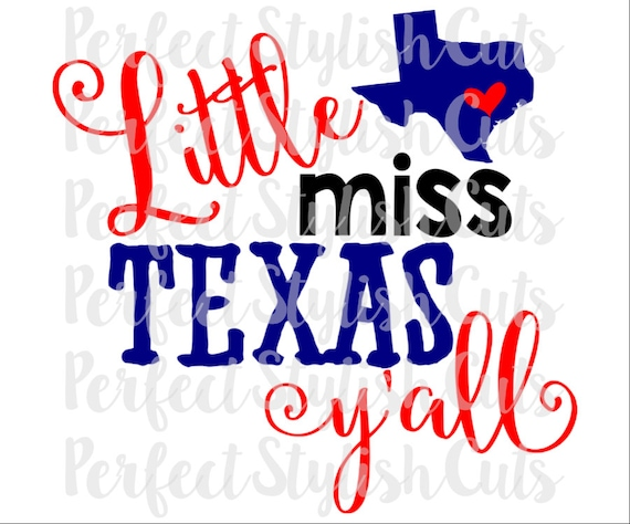 Little Miss Texas Y All Svg Dxf Eps Png Files For Etsy