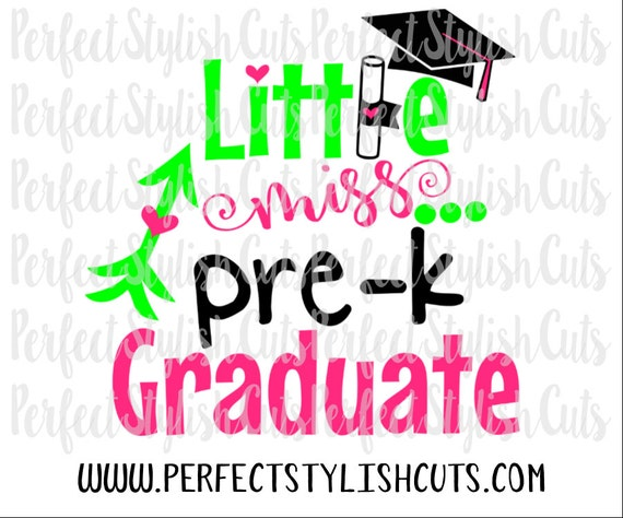 Little Miss Pre K Graduate Svg Dxf Eps Png Files For Etsy
