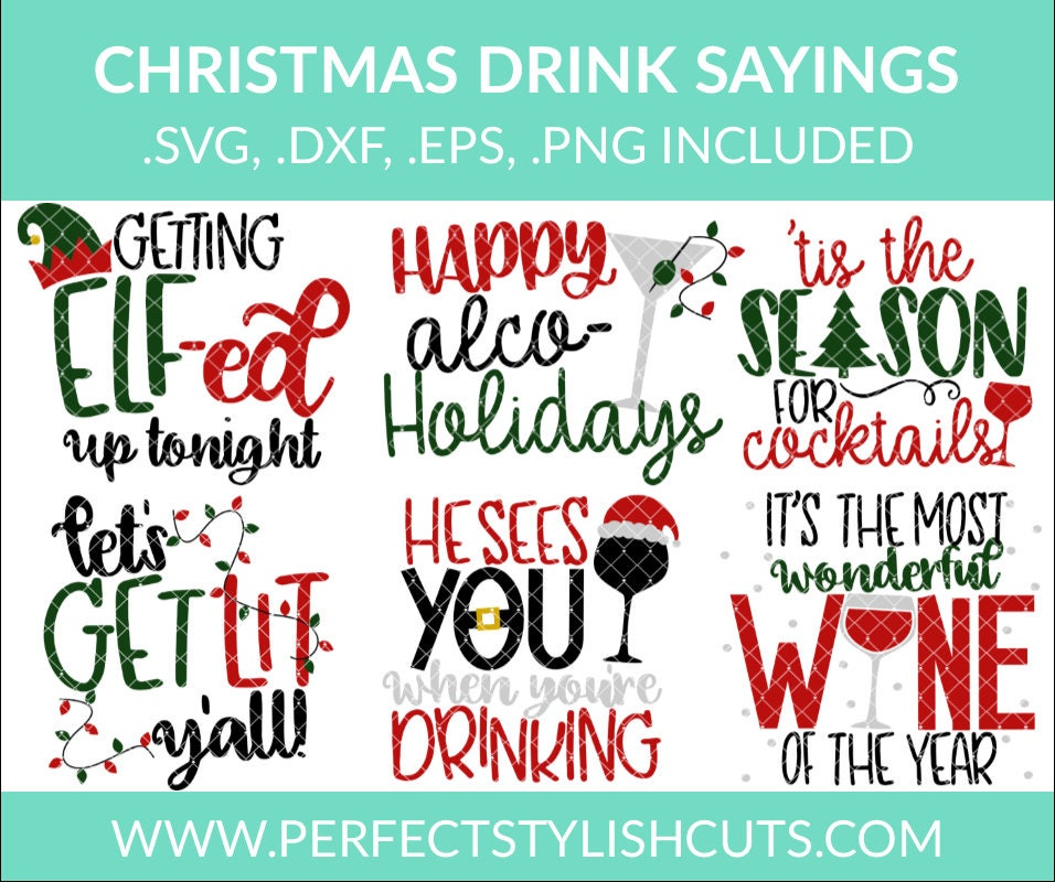 Christmas Drink Sayings Svg Christmas Svg Bundle Elf Svg | Etsy