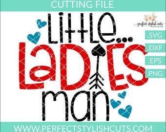 Little Ladies Man Svg - Valentines Day SVG, DXF, PNG, Eps Files for Cameo or Cricut - Valentine Svg, Love Svg, Heart Svg, Boy Valentine Svg