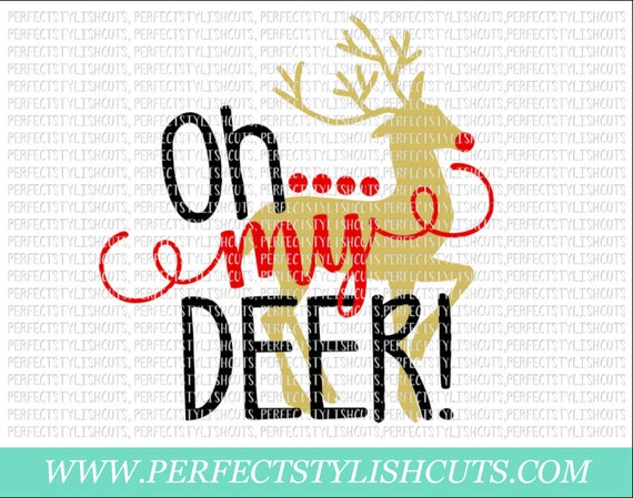 Oh My Deer Svg Dxf Eps Png Files For Cutting Machines Cameo Etsy