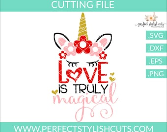 Unicorn Svg, Love Is Truly Magical Svg - Valentines Day SVG, DXF, PNG, Eps Files for Cameo or Cricut - Love Svg, Unicorn Face Svg