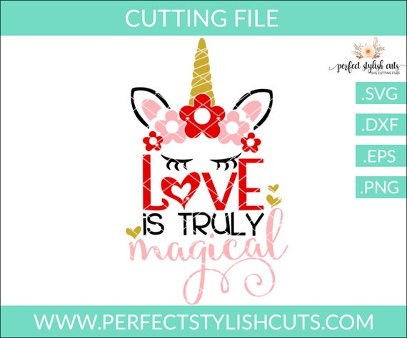 Unicorn Svg Love Is Truly Magical Svg Valentines Day Svg Etsy