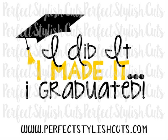 I Graduated Svg Dxf Eps Png Files For Cutting Machines Etsy