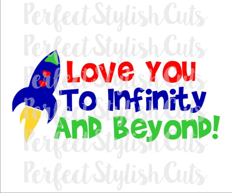 Download Love You To Infinity And Beyond SVG DXF EPS png Files for ...